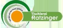 Tischlermeister Ratzinger | Tischlerei im westl. Mostviertel